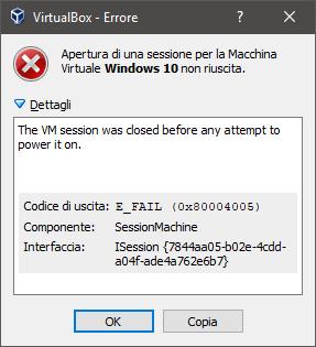 """VirtualBox, come risolvere """"Apertura di una sessione per la Macchina Virtuale non riuscita"""" (0x80004005)"""